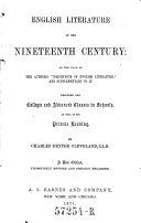 English Literature of the Nineteenth Century  A New Ed