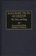 Sojourner Truth as Orator