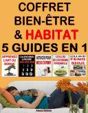 Pdf Coffret Bien-être & Habitat : 5 guides en 1 Telecharger