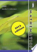 Singapore PSLE Mathematics Teacher s Reference 2013  Yellowreef
