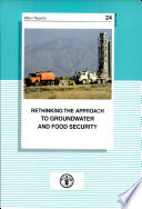 Rethinking the Approach to Groundwater and Food Security Book