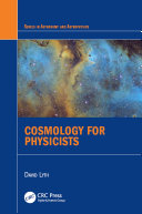 Cosmology for Physicists