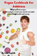Vegan Cookbook for Athletes