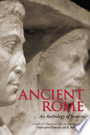 """""""Ancient Rome: An Anthology of Sources"""" by Christopher Francese, R. Scott Smith"""