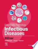 Diagnostic Pathology: Infectious Diseases E-Book