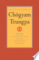 The Collected Works of Chogyam Trungpa: Volume Seven  : The Art of Calligraphy (Excerpts); Dharma Art; Visual Dharma (Excerpts); Selecte d Poems; Selected Writings
