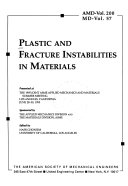 Plastic and Fracture Instabilities in Materials