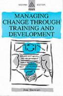 Managing Change Through Training and Development