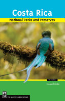 Costa Rica's National Parks and Preserves, 3rd Edition