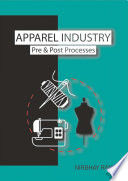 Apparel Industry Pre & Post Processes