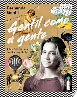 Download Gentil como a gente Free PDF Books - Free PDF