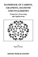Handbook of Carbon, Graphite, Diamonds and Fullerenes
