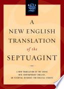 """A New English Translation of the Septuagint"" by Albert Pietersma, Benjamin G. Wright"