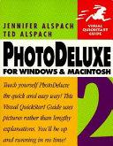 PhotoDeluxe 2 for Windows and Macintosh