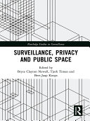 Surveillance  Privacy and Public Space