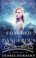 Pdf Charmed and Dangerous