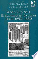 Word And Self Estranged In English Texts 1550 1660