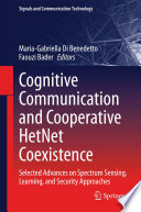 Cognitive Communication and Cooperative HetNet Coexistence Book