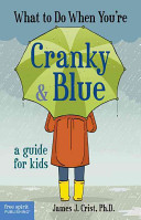 What To Do When You Re Cranky Blue