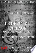 Le Devin du Village (Der Dorfwahrsager) (Die Opern der Welt)