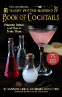 The Unofficial Harry Potter Book of Cocktails Book