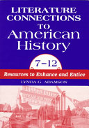 Literature Connections to American History, 7-12