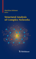 Structural Analysis of Complex Networks