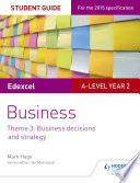Edexcel A Level Business Student Guide Theme 3 Business Decisions And Strategy