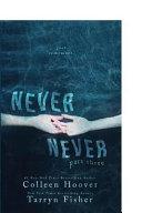Never Never, Part Three
