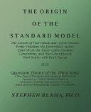 The Origin Of The Standard Model