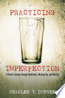 Practicing Imperfection