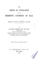 The Origin of Civilisation and the Primitive Condion of Man Book