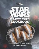 The Star Wars Party Bite Cookbook Book PDF