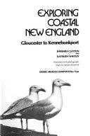 Exploring Coastal New England, Gloucester to Kennebunkport