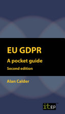 EU GDPR: A Pocket Guide (European) second edition