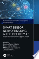 Smart Sensor Networks Using AI for Industry 4 0