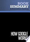 Summary: How Google Works