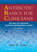 Antibiotic Basics for Clinicians