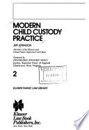 Modern Child Custody Practice  , Volume 2