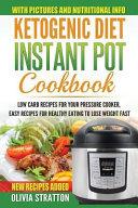Ketogenic Diet Instant Pot Cookbook Book