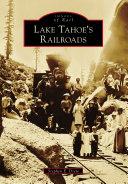 Lake Tahoe s Railroads