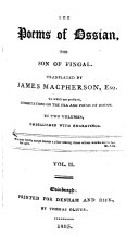 The poems of Ossian  tr  by J  Macpherson  To which are prefixed dissertations on the era and poems of Ossian