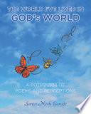 The World I Ve Lived In God S World