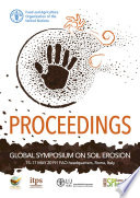 Proceedings of the Global Symposium on Soil Erosion