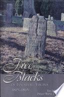 Free Blacks Of Lynchburg Virginia 1805 1865