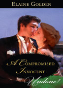 A Compromised Innocent  Mills   Boon Historical Undone   Fortney Follies  Book 3