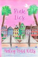 Pink Lies