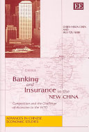 Banking and Insurance in the New China