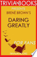 Daring Greatly By Bren Brown Trivia On Books  Book PDF
