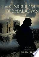 The Kingdom of Shadows
